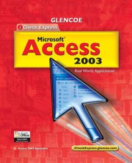 iCheck Series: iCheck Express Microsoft Access 2003, Student Edition