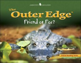 The Outer Edge: Friend or Foe