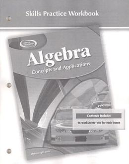 Algebra: Concepts and Applications, Skills Practice Workbook