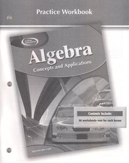 Algebra: Concepts and Applications, Practice Workbook