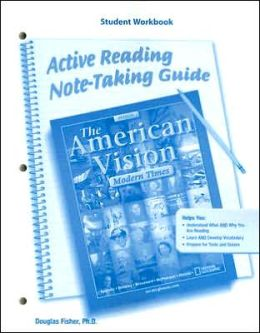 The American Vision, Modern Times, Active Reading and Note-Taking Guide