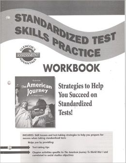The American Journey to World War 1, Standardized Test Skills Practice Workbook, Student Edition