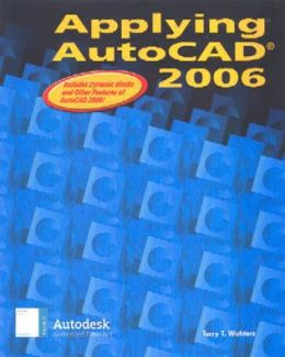 Applying AutoCAD 2006, Student Edition