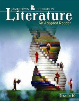 Literature, Grade 10: An Adapted Reader