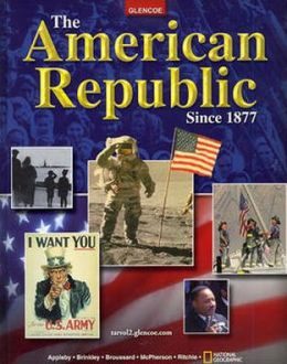 The American Republic Since 1877, Student Edition