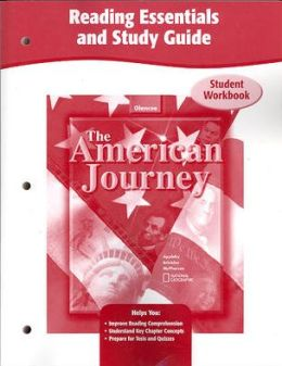 The American Journey Reading Essentials and Study Guide