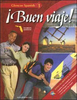 Glencoe Spanish 1: Buen Viaje! Florida Edition