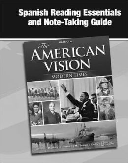 The American Vision: Modern Times, Spanish Reading Essentials and Note-Taking Guide