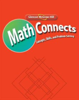 Math Connects: Concepts, Skills, and Problems Solving, Course 1, Study Guide and Intervention Workbook