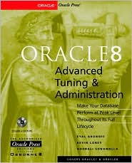 Oracle8 Advanced Tuning and Administration