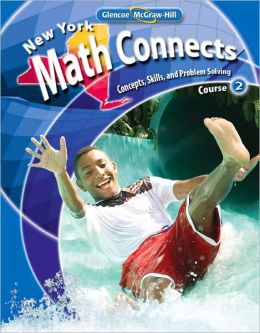 NY Math Connects: Concepts, Skills, and Problems Solving