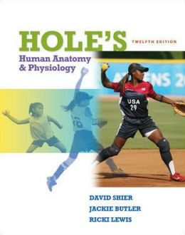 Hole's Human Anatomy and Physiology, Student Edition (NASTA Hardcover Reinforced High School Binding)