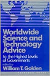 Worldwide Science and Technology Advice: To the Highest Level of Governments
