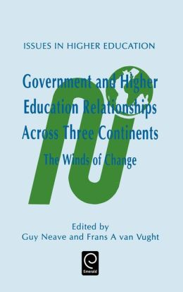Government and Higher Education Relationships Across Three Continents: The Winds of Change