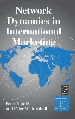 Network Dynamics in International Marketing
