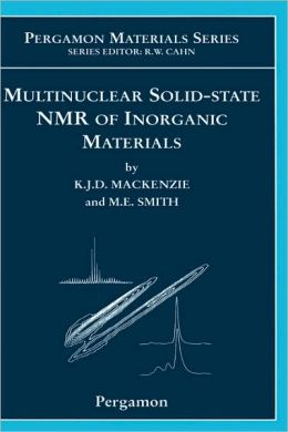 Multinuclear Solid-State Nuclear Magnetic Resonance of Inorganic Materials