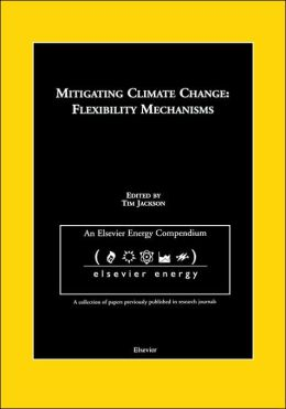 Mitigating Climate Change: Flexibility Mechanisms