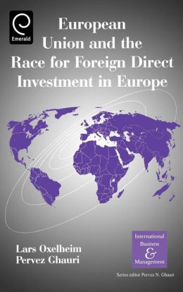 European Union And The Race For Foreign Direct Investment In Europe
