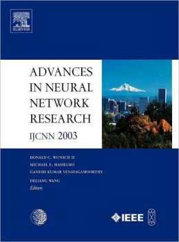 Advances in Neural Network Research: IJCNN 2003