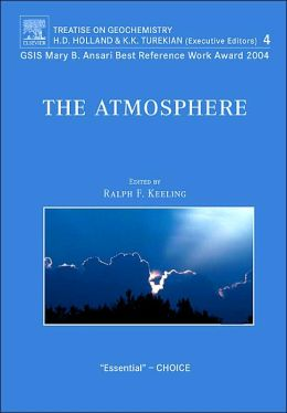 The Atmosphere: Treatise on Geochemistry, Volume 4