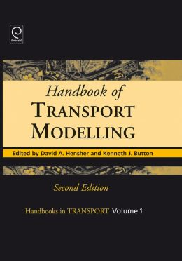 Handbook of Transport Modelling, 2nd Edition