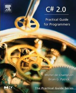 C# 2.0: Practical Guide for Programmers
