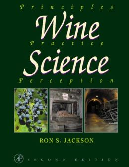 Wine Science: Principles, Practice, Perception