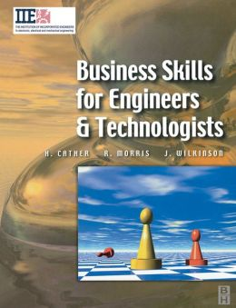 Business Skills for Engineers and Technologists