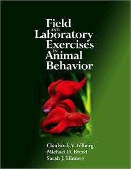 Field and Laboratory Exercises in Animal Behavior