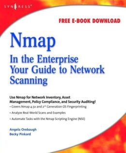 Nmap in the Enterprise: Your Guide to Network Scanning