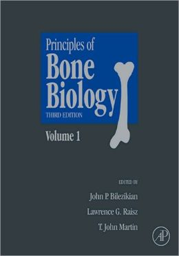 Principles of Bone Biology: Two-Volume Set