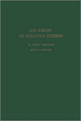 The Theory of Eisenstein Systems