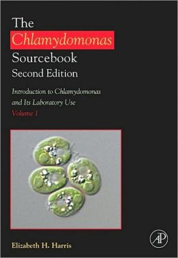 The Chlamydomonas Sourcebook: Introduction to Chlamydomonas and Its Laboratory Use: Volume 1