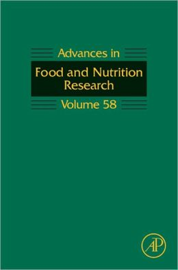 Advances in Food and Nutrition Research: Volume 58
