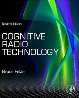 Cognitive Radio Technology