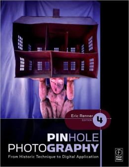 Pinhole Photography: From Historic Technique to Digital Application