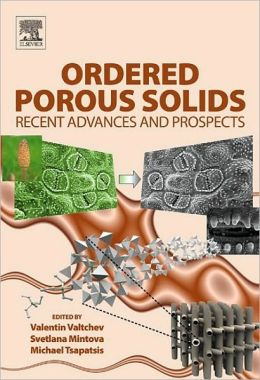 Ordered Porous Solids: Recent Advances and Prospects