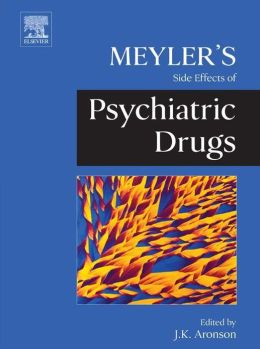 Meyler's Side Effects of Psychiatric Drugs