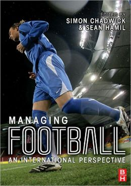 Managing Football: An International Perspective