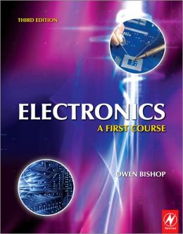 Electronics: A First Course: A First Course