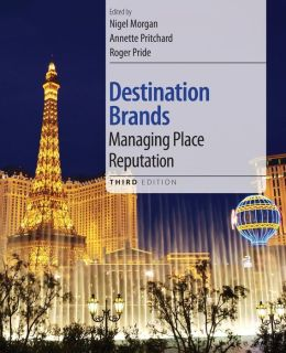 Destination Brands: Managing Place Reputation