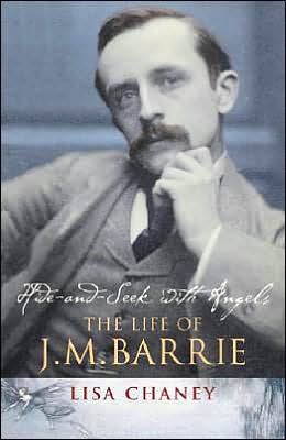 Hide-and-Seek With Angels: The Life of J. M. Barrie