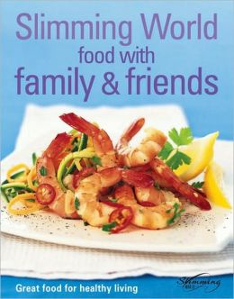 Slimming World Food With Family & Friends