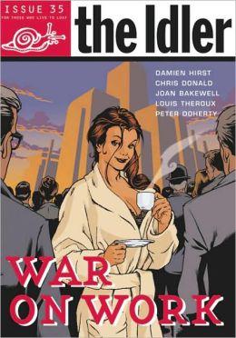 The Idler: War on Work