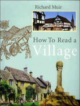 How to Read a Village