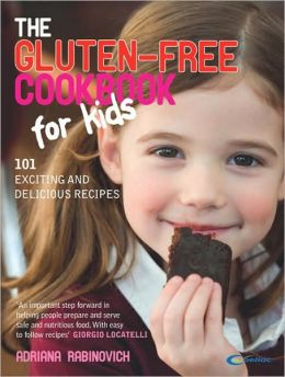 The Gluten-free Cookbook for Kids