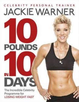 10 Pounds in 10 Days: The Secret Celebrity Programme for Losing Weight Fast