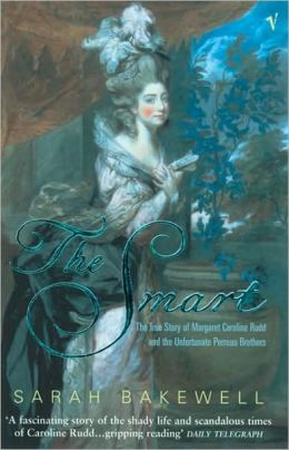 Smart: The True Story of Margaret Caroline Rudd and the Unfortunate Perreau Brothers