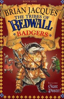 Badgers (The Tribes of Redwall - Book 1)