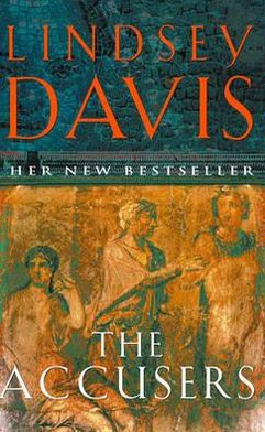 The Accusers (Marcus Didius Falco Series #15)